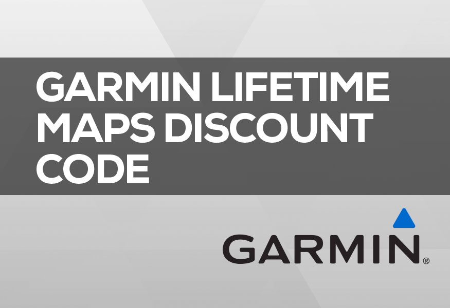 Garmin Nuvi Map Update >> Garmin Lifetime Maps Discount Code 2018 | Valid Discount